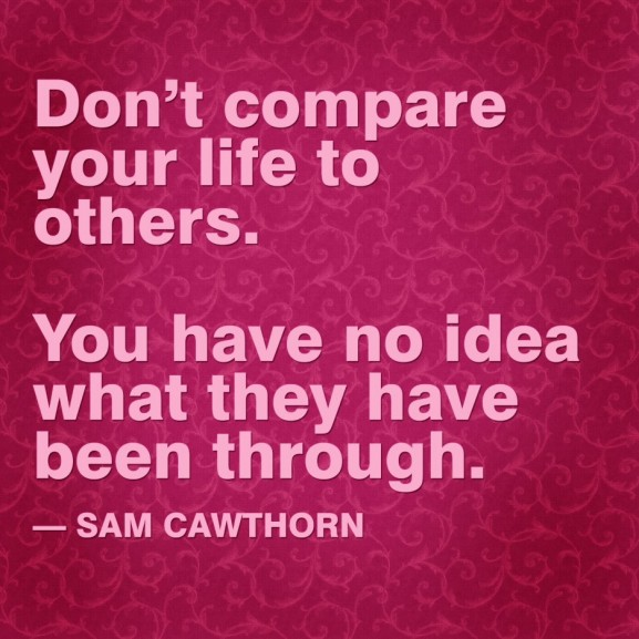 Compare your life to others